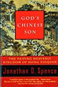 Amazon.com: God's Chinese Son: The Taiping Heavenly Kingdom of Hong Xiuquan (9780393315561): Jonathan D. Spence: Books