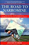 The Road To Narromine:  A Life Advent...