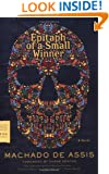 Epitaph of a Small Winner: A Novel (FSG Classics)