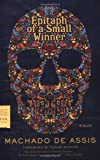 img - for Epitaph of a Small Winner: A Novel (FSG Classics) book / textbook / text book