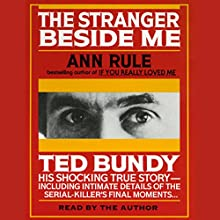 Stranger Beside Me Audiobook by Ann Rule Narrated by Ann Rule