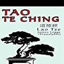 Tao Te Ching (       UNABRIDGED) by Lao Tsu, Jane English (translator), Toinette Lippe (editor), Jacob Needleman (introduction) Narrated by Jason McCoy