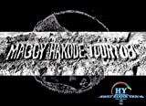 HY PACHINAI×5 MAGGY HAKODE TOUR'08&Nartyche[DVD]