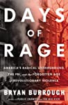 Days of Rage: America's Radical Under...