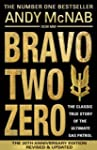 Bravo Two Zero - 20th Anniversary Edi...