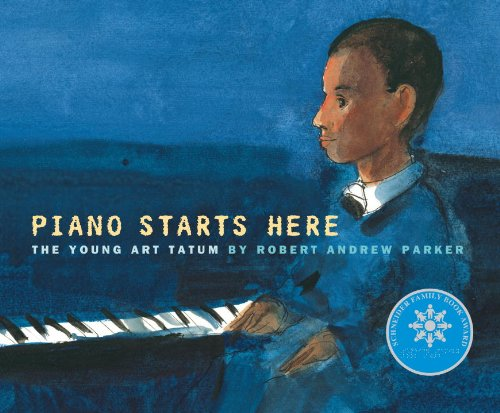 Piano Starts Here: The Young Art Tatum: Robert A. Parker: 9780375839658: Amazon.com: Books