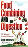 img - for Food Combining and Digestion by Steve Meyerowitz (Mar 30 2006) book / textbook / text book