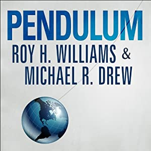 Pendulum: How Past Generations Shape Our Present and Predict Our Future | [Michael R. Drew, Roy H. Williams]