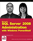 Ananthakumar Muthusamy Microsoft SQL Server 2008 Administration with Windows PowerShell (Wrox Programmer to Programmer)