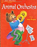 img - for Animal Orchestra (Little Golden Book) book / textbook / text book