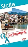 Guide du Routard Sicile 2014
