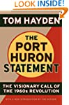 The Port Huron Statement: The Vision...
