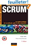 Scrum - 3e �d. - Le guide pratique de...