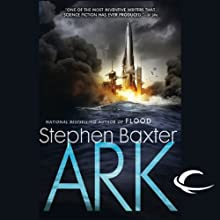 Ark Audiobook by Stephen Baxter Narrated by Chris Patton