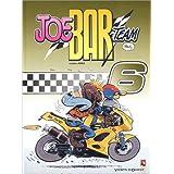 Joe Bar Team, tome 6par Bar2