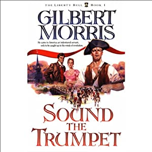 Sound the Trumpet | [Gilbert Morris]