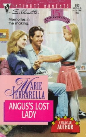 Angus's Lost Lady (Families Are Forever) (Silhouette Intimate Moments , No 853), Marie Ferrarella