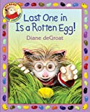 Last One in Is a Rotten Egg! (Gilbert and Friends) (0060892943) by Degroat, Diane