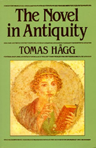 The Novel in Antiquity, Tomas Hägg
