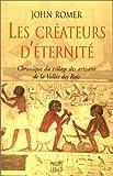 Les créateurs d'éternité (French Edition) (2866453190) by Romer, John