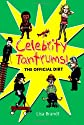 Celebrity Tantrums!: The Official Dirt