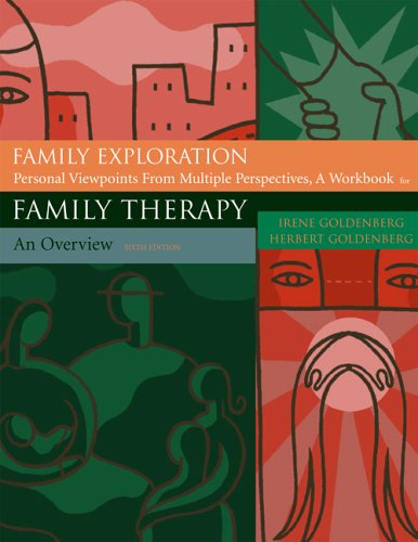 Family Exploration: Personal Viewpoints from Multiple Perspectives (Student Workbook)