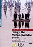 Trilogy: The Weeping Meadow [DVD]