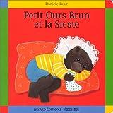 Petit Ours Brun et la sieste