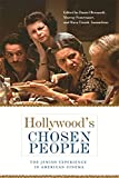 Hollywood's Chosen People: The Jewish Experience in American Cinema (Contemporary Approaches to Film and Media Series)