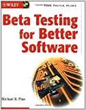 img - for Beta Testing for Better Software book / textbook / text book