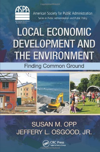 Local Economic Development And The Environment: Finding Common Ground (Aspa Series In Public Administration And Public Policy) front-619084