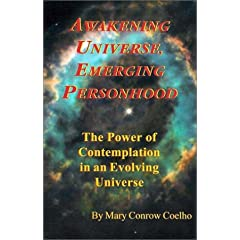 Awakening Universe, Emerging Personhood: The Power of Contemplation in an Evolving Universe
