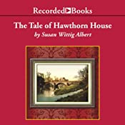 Tale of Hawthorn House | Susan Wittig Albert