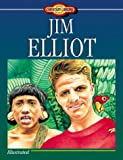 Jim Elliot (Young Reader's Christian Library) (157748228X) by Martins-Miller, Susan