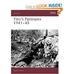 Tito's Partisans 1941-45 (Warrior) by Velimir Vuksic