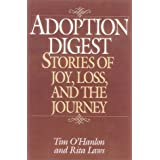 Adoption Digest: Stories of Joy, Loss, and the Journey ~ Tim O'Hanlon