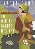 The Winter Garden Mystery (Daisy Dalrymple Mysteries) Carola Dunn