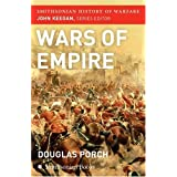 "The Wars of Empire (Smithsonian History of Warfare)von ""Douglas Porch"""