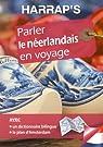 Parler le néerlandais en voyage par Cécilia