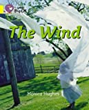 The Wind: Band 03/Yellow (Collins Big Cat) (0007185774) by Hughes, Monica