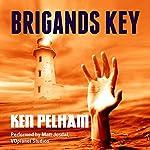Brigands Key | Ken Pelham