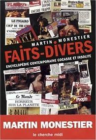 L'Encyclop�die des faits divers insolites par Martin Monestier