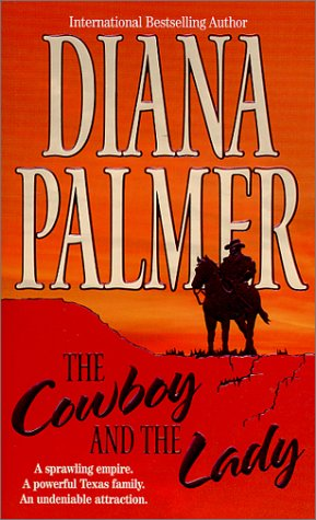Cowboy And The Lady, DIANA PALMER