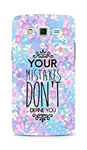 AMEZ your mistakes dont define you Back Cover For Samsung Galaxy Grand Max