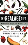 The RealAge Diet: Make Yourself Younger with What You Eat (0060086122) by Roizen, Michael F.