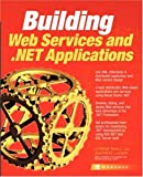 img - for Building Web Services and .NET Applications book / textbook / text book