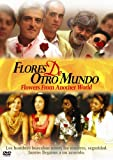 Flores De Otro Mundo: Flowers From Another World [Import]
