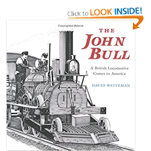 Amazon.com: The John Bull: A British Locomotive Comes to America ...