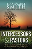 img - for Intercessors & Pastors: The Emerging Partnership of Watchmen & Gatekeepers book / textbook / text book
