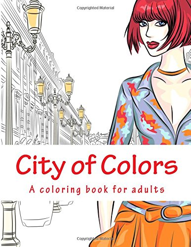 City of Colors: A coloring book for adults